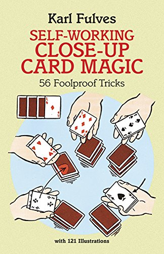 Self-Working Close-Up Card Magic: 56 Foolproof Tricks (Dover Magic Books)