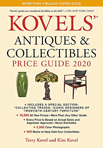 Compare Textbook Prices for Kovels' Antiques and Collectibles Price Guide 2020 Illustrated Edition ISBN 9780762468560 by Kovel, Terry,Kovel, Kim