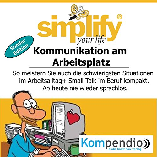 Simplify your life - Kommunikation am Arbeitsplatz (Sonder-Edition) Titelbild