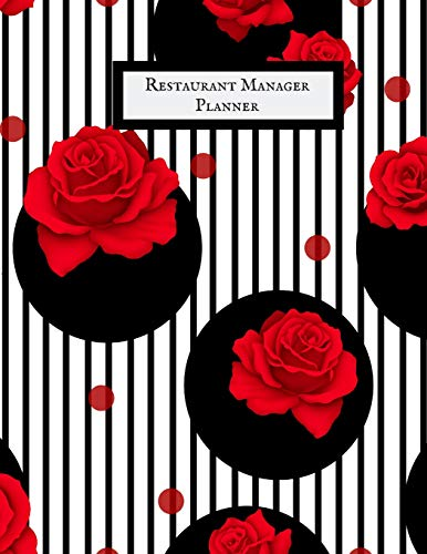 Restaurant Manager Planner: Restaurant Manager Communication Journal |Restaurant Manager Log | Restaurant Manager Planner