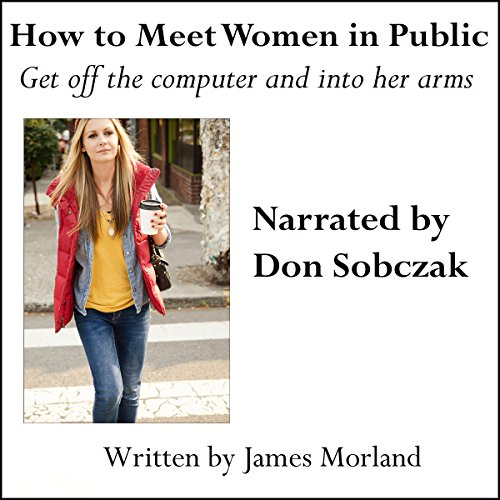 How to Meet Women in Public audiobook cover art