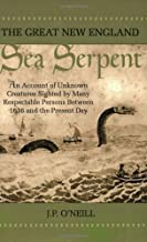 Great New England Sea Serpent by O'Neill, J. P.. (Paraview Special Editions,2003) [Paperback]