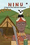 NINU: A Saga of the Valorous Wanchos