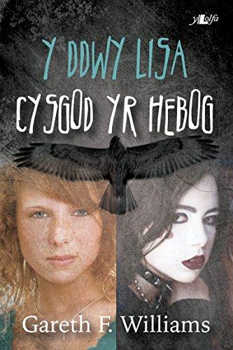 Y Ddwy Lisa - Cysgod yr Hebog (Welsh Edition)