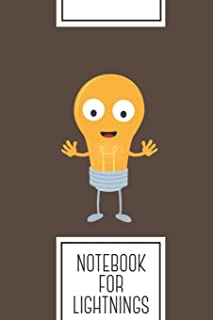 Notebook for Lightnings: Lined Journal with Friendly light bulb happy Design - Cool Gift for a friend or family who loves energy presents!   6x9