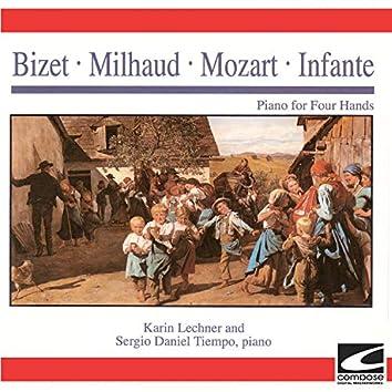 Bizet - Milhaud - Mozart - Infante - Piano for Four Hands