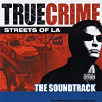 True Crime - Streets of LA: The Soundtrack (2003-11-11)