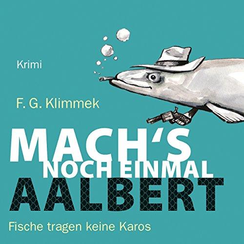 Mach's noch einmal, Aalbert audiobook cover art