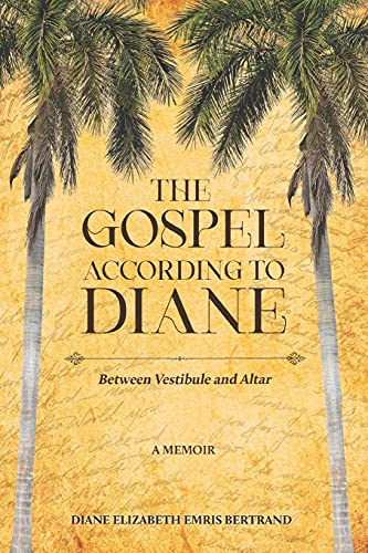 Compare Textbook Prices for The Gospel According to Diane: Between Vestibule and Altar  ISBN 9789768289940 by Bertrand, Diane E. E.