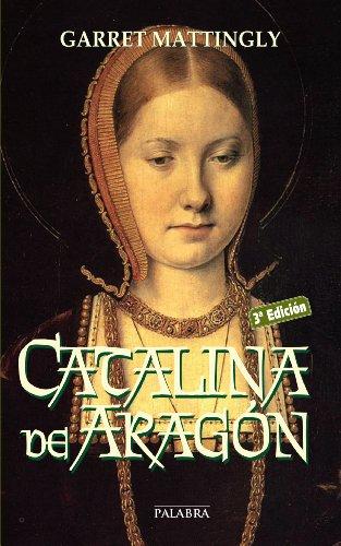 Catalina de Aragón (Ayer y Hoy de la Historia)