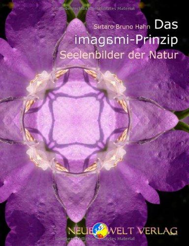 Das imagami-Prinzip - Seelenbilder der Natur