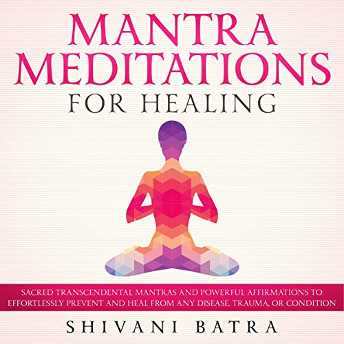 Mantra Meditations for Healing cover art