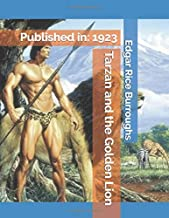 Tarzan and the Golden Lion: (Illustrated)