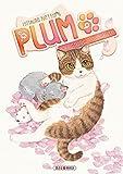 Plum, un amour de chat T09