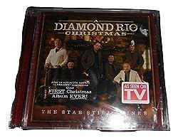 The Star Still Shines: A Diamond Rio Christmas by Diamond Rio
