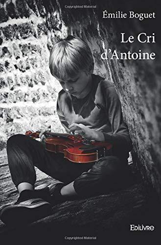 Le Cri d'Antoine