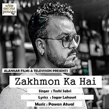 Zakhmon Ka Hai