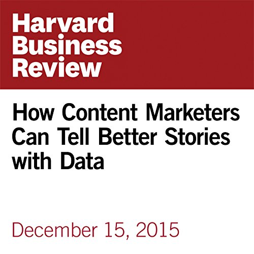 How Content Marketers Can Tell Better Stories with Data copertina