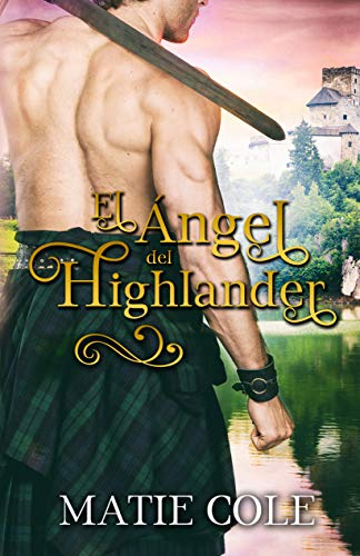 El Ángel del Highlander de Matie Cole