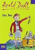 Moi, Boy - Souvenirs d'enfance de Roald Dahl (23 août 2007) Broché - 23/08/2007