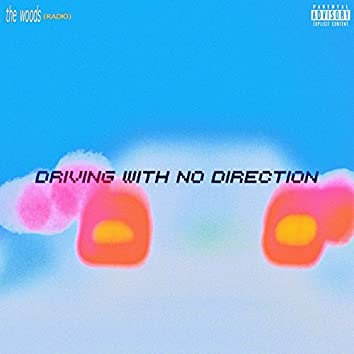 Driving With No Direction