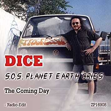 S.O.S. Planet Earth Cries / The Coming Day