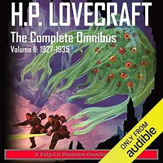 Page de couverture de H.P. Lovecraft, The Complete Omnibus, Volume II: 1927-1935