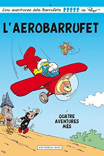 L'Aerobarrufet: 14 (Les aventures dels Barrufets)