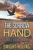 The Sorrow Hand (A Nick Drake Novel)