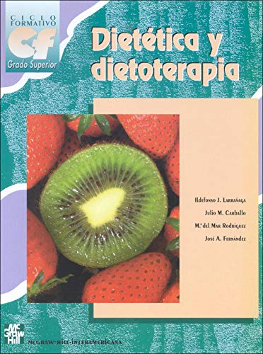 Dietetica y dietoterapia. Grado superior