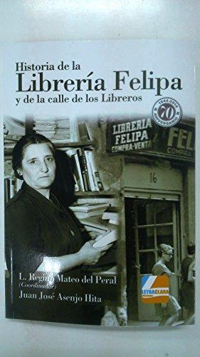 Historia de la librería Felipa y de la calle de los Libreros