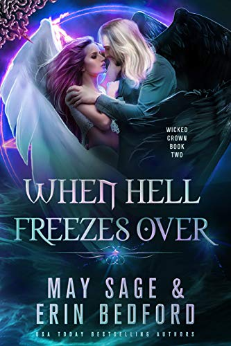 When Hell Freezes Over (Wicked Crown Book 2)