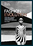 The Design Museum – Fashion Evolution: The 250 looks that shaped modern fashion