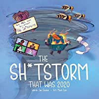 The Shitstorm that was 2020: Part ABC book. Part yearbook. All Shitstorm.