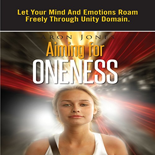 Aiming for Oneness audiobook cover art