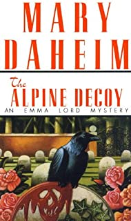 The Alpine Decoy: An Emma Lord Mystery
