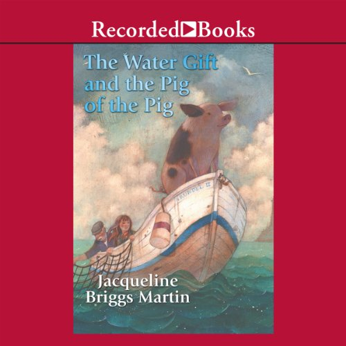 The Water Gift and the Pig of the Pig audiobook cover art