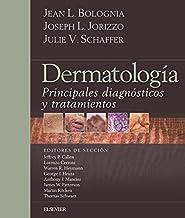Bolognia. Dermatología: Principales diagnósticos y tratamientos (Spanish Edition)