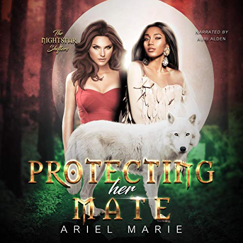 Protecting Her Mate: A FF Shifter Paranormal Romance Audiobook By Ariel Marie cover art