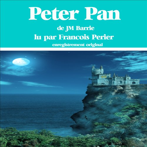 Peter Pan [French Version] audiobook cover art