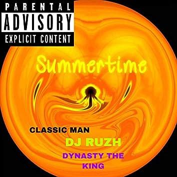 Summertime (feat. DJ Ruzh & Dynasty the King)