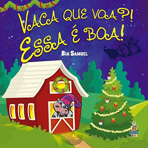 Vaca que voa?! Essa é boa! (Portuguese Edition)