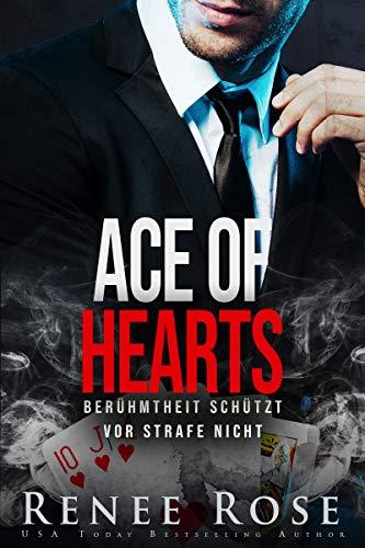 Ace of Hearts: Berühmtheit schützt vor Strafe nicht (Unterwelt von Las Vegas 4)
