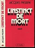 L'instinct de mort de Jacques Mesrine