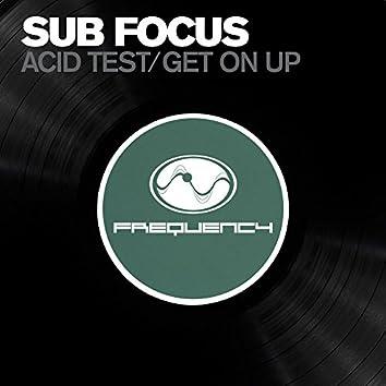 Acid Test / Get On Up