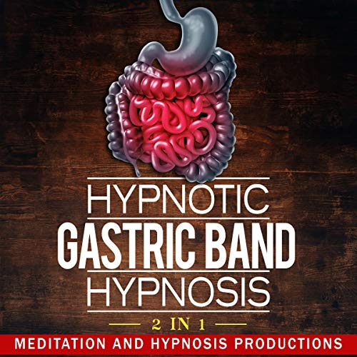 Hypnotic Gastric Band Hypnosis: 2 in 1 Titelbild