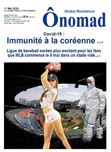 Ônomad, global residence  n.mai 2020: Covid-19 :  Immunité à la coréenne (Onomad t. 7) (French Edition)