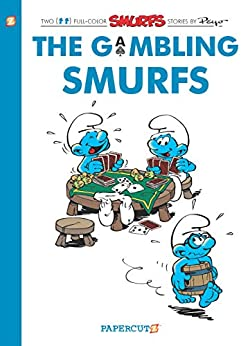 [Peyo]のThe Smurfs #25: The Gambling Smurfs (The Smurfs Graphic Novels) (English Edition)