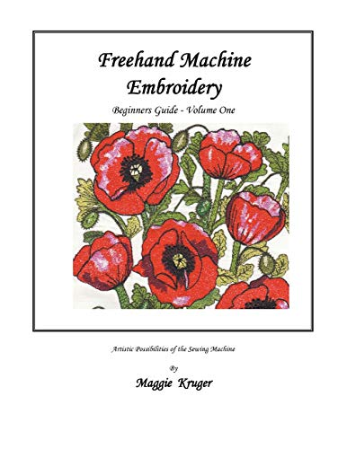 Freehand Machine Embroidery: Beginners Guide