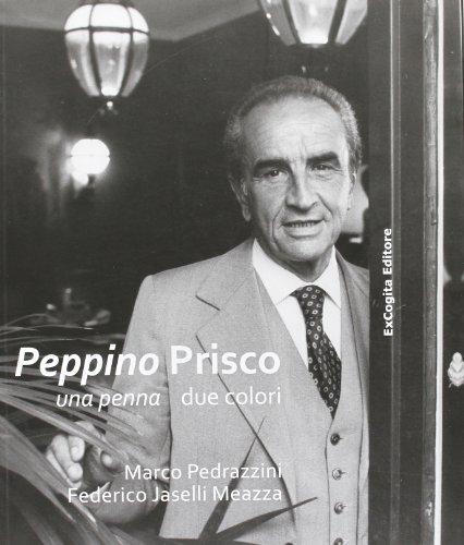 Peppino Prisco. Una penna due colori